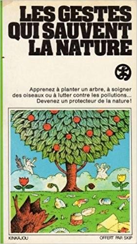 Les gestes qui sauvent la nature (1976)